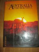 -【英文畫冊】AUSTRALIA THE BEAUTIFUL【大8開精裝巨型精美畫冊288頁】英文簽贈本 護封有裂 內全品
