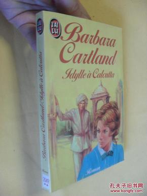 法文原版    Idylle à Calcutta. Barbara Cartland(love on the wind)
