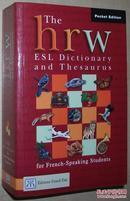 ◆英文原版书 The hrw ESL Dictionary and Thesaurus for French-speaking stu