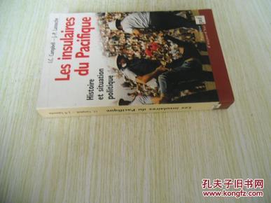 法文原版     Les Insulaires du pacifique : Histoire et situation politique