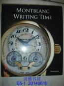 Writing Time: Montblanc 【精装】