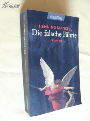德文原版 小说    Die falsche Fährte    von Henning Mankell