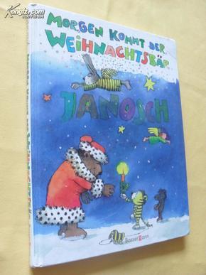 德文原版  绘图本 儿童文学         Morgen kommt der Weihnachtsbär. Sonderausgabe.