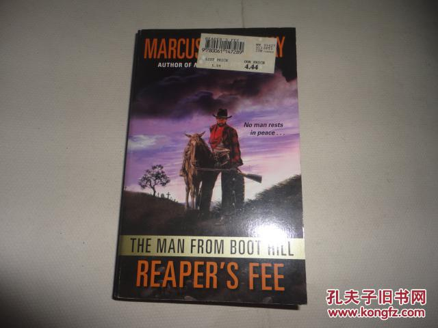 MARCUS GALLOWAY The Man From Boot Hill Reaper`s Fee :REAPER`S FEE