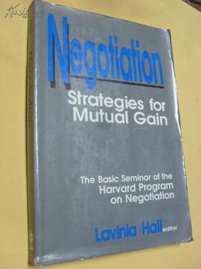 英文原版    谈判 Negotiation: Strategies for Mutual Gain by Lavinia Hall