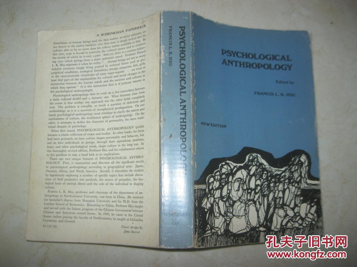 psychological anthropology The renewal of interest in psychological anthropology has called for a critical appraisal of past schools and approaches as well as an up-to-date review of the.