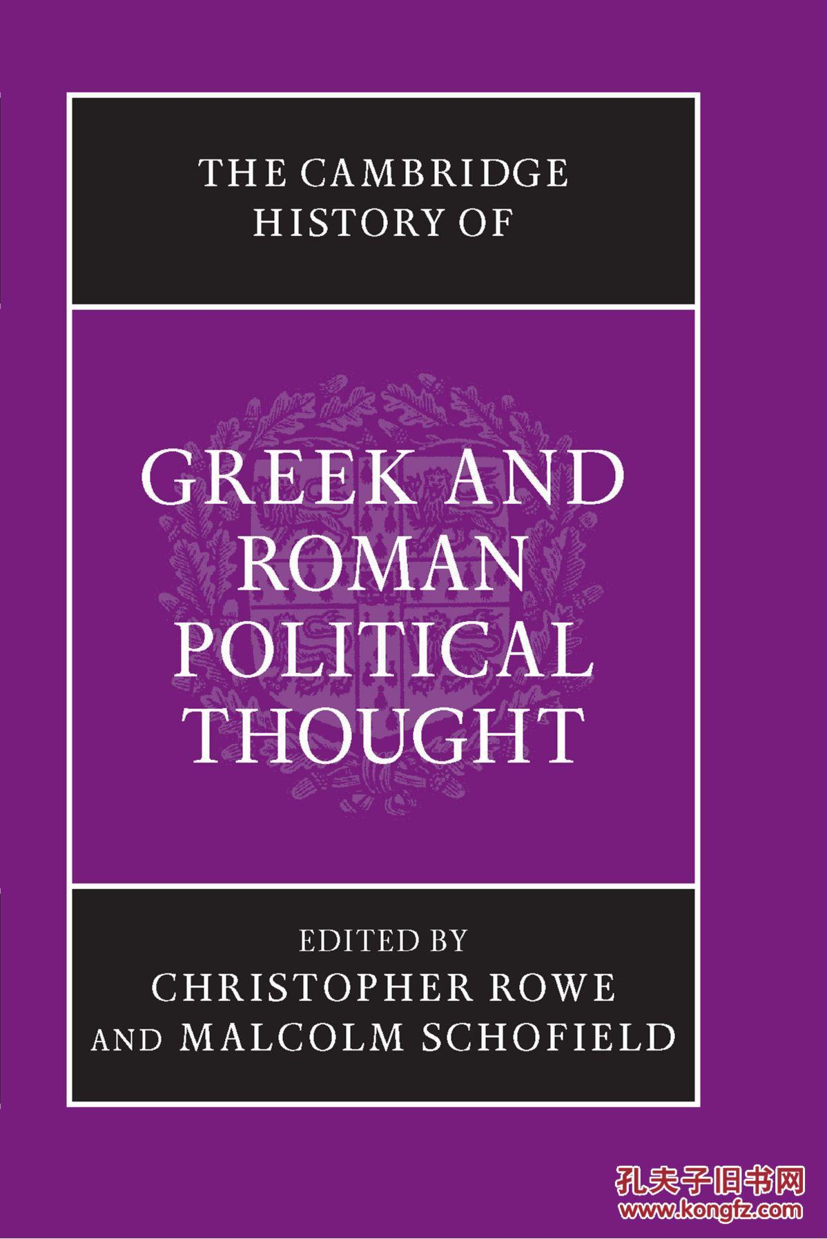 剑桥希腊罗马政治思想史  The Cambridge History of Greek and Roman Political Thought