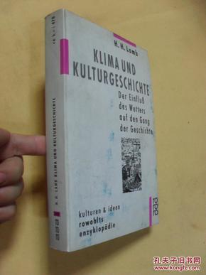 德文原版    Klima und Kulturgeschichte:    der Einfluss des Wetters auf den Gang der Geschichte.