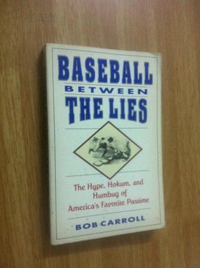 鲍勃 卡罗尔/Baseball Between the Lies【谎言世界里的棒球,鲍勃·卡罗尔,...