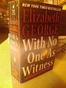 「经典英文原版」《Elizabeth George With No One As Witness《无人目击 伊丽莎白·乔治》》