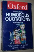 ◇英文原版书 The Oxford Dictionary of Humorous Quotations