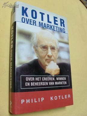 德文原版     科特勒营销管理       Kotler over marketing: over het creëren, winnen en domineren v