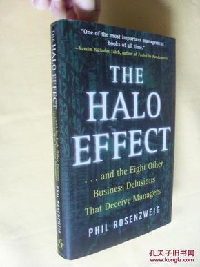 英文原版     Halo Effect: . and the Eight Other Business Delusions That Deceive Managers
