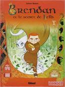 Brendan et le secret de Kells, Tome 1 (French Edition)