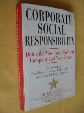 英文原版   企业的社会责任 Corporate Social Responsibility: Doing the Most Good for Your Company and Your Cause