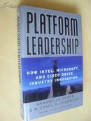 英文原版     Platform Leadership:       How Intel,  Microsoft and Cisco Drive Industry Innovation