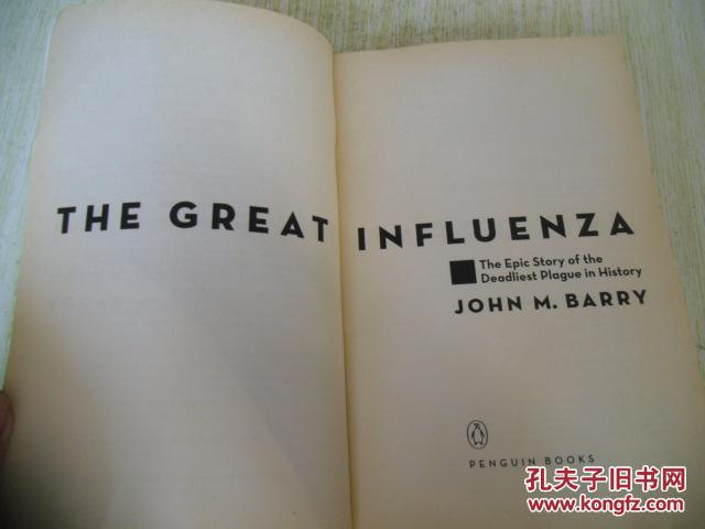 the great influenza by john barry essay The great influenza is an account of the 1918 flu epidemic written by john m barry barry writes about scientists and their research of the great epidemic that killed thousands of people.