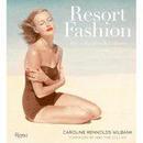 度假时尚服装Resort Fashion: Style in Sun-Drenched Climates