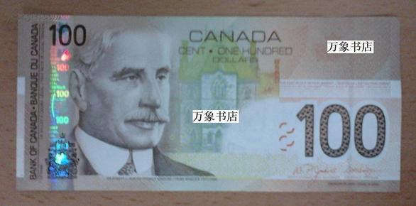 加拿大元   老版100元   挺版10品  已被新版塑料币取代  逐渐退出流通