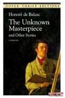 【英文原版】 The Unknown Masterpiece and Other Stories (巴尔扎克《不为人知的杰作》等小说)