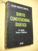葡萄牙文原版 精装   Direito  Constitucional Didático
