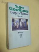 德文原版   Burgers Tochter :         Roman. Nadine Gordimer, Nadine Gordimer,