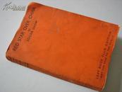 1937年伦敦London左派俱乐部(《红星照耀中国》Red Star Over China 英文初版本+西行漫记中文初版本=全2册(孔网孤本)-稀见原版图书(全球第一部关于红军长征的书,含毛泽东像)