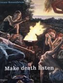 Make death listen-画册