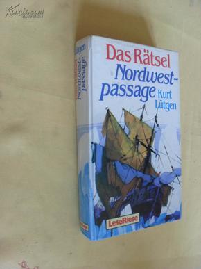 德文原版 精装 插图本         Das Rätsel der Nordwestpassage ( LeseRiese), Lütgen, Kurt: