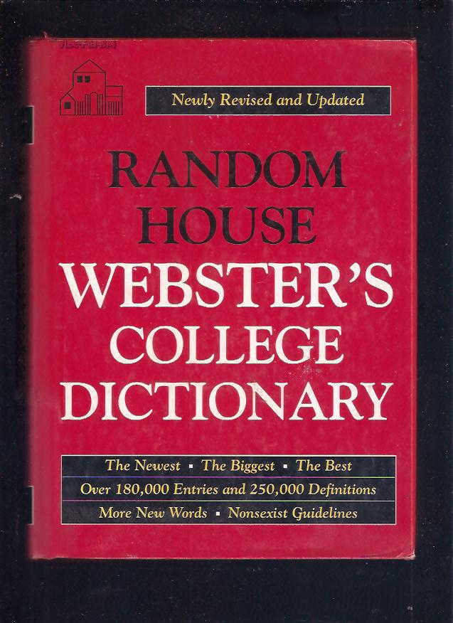 RANDOM HOUSE WEBSTER\'S COLLEGE DICTIONARY【兰登书屋韦氏大学词典】