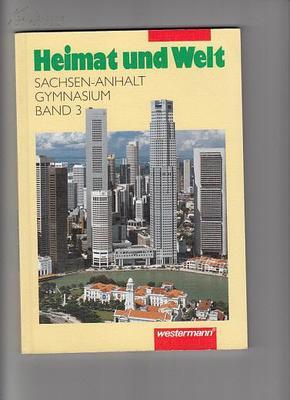 WESTERMANN Heimat und welt SACHSEN-ANHALT GYMNASIUM BAND3