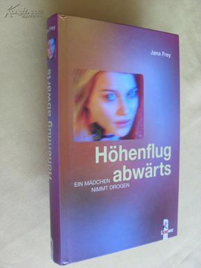 德文原版      Jana Frey -  Höhenflug abwärts