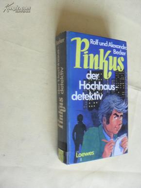 德文原版     Pinkus der         Hochhausdetektiv,