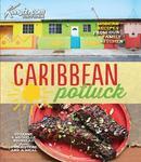 加勒比海美食菜谱  Caribbean Potluck: Modern Recipes from Our Family Kitchen
