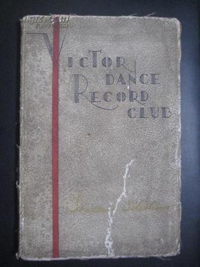 外国艺术类:日本文版【Victor dance record club: Souvenir Selections】评传及曲目解说由各审查员分担执笔