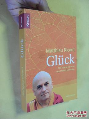 德文原版  《幸福论》 Glück: Mit einem Vorwort     von Daniel Goleman . Matthieu Ricard
