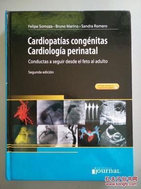 Cardiopatias   congenitas Cardiologia perinatal(围产期先天性心脏病学)  西班牙语,铜版纸彩印
