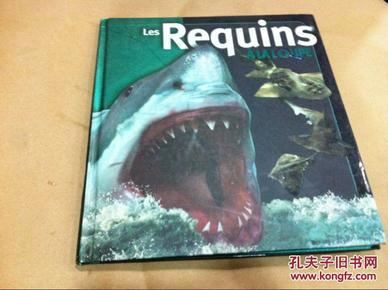 *Les Requins 法语原版少儿科普读物:鲨鱼//sk(外来之家微信248827128)