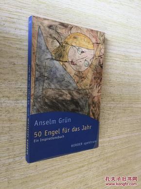 50 Engel für Das Jahr: Ein Inspirationsbuch【灵魂的50位天使,安瑟·古伦,德文原版】