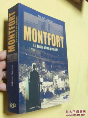 法文原版          Montfort, la lutte dun peuple Michel Gratton