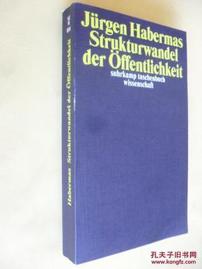 德文原版     哈贝马斯 《开放社会的结构》 Strukturwandel Der Offentlichkeit (German Edition)