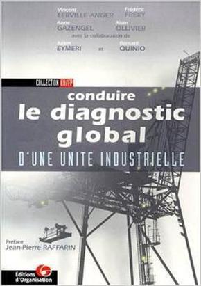 Conduire le diagnostic global dune unité industrielle