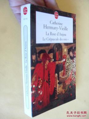 法文原版     Le Crépuscule des rois : La Rose dAnjou