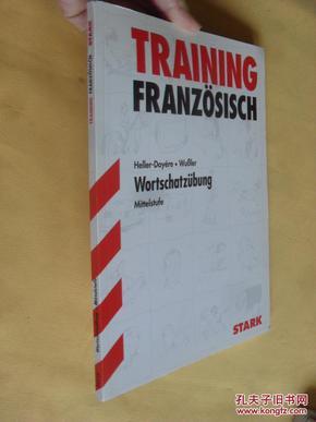 德文原版      Training Französisch /Wortschatzübung: Mittelstufe. Aufgaben mit Lösungen. Wussler, Heller