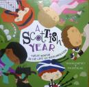 英文原版    少儿绘本故事      A Scottish Year: Twelve Months in the Life of Scotlands Kids    孩子们的生活