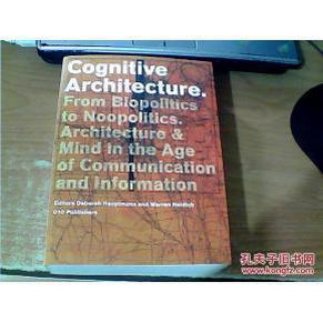 Cognitive Architecture: From Bio-politics to Noo-politics 认知结构:从生物政治不政治 英文原版