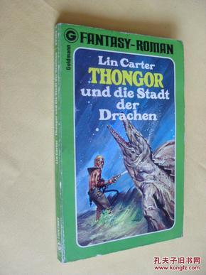 德文原版     Thongor und die Stadt der Drachen.      Lin Carter