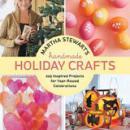 Martha Stewarts Handmade Holiday Crafts