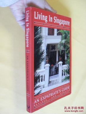 英文原版     铜版彩印  精美插图  Living in Singapore