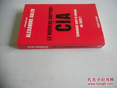 法文原版     Le nouveau rapport de la CIA (French Edition)